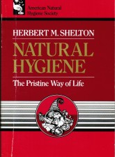 Natural Hygiene The Pristine Way of Life